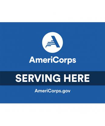 AmeriCorps Serving Here Site Signs